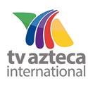 TV AZTECA INTERNACIONAL